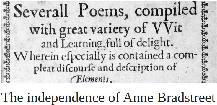 The independence of Anne Bradstreet