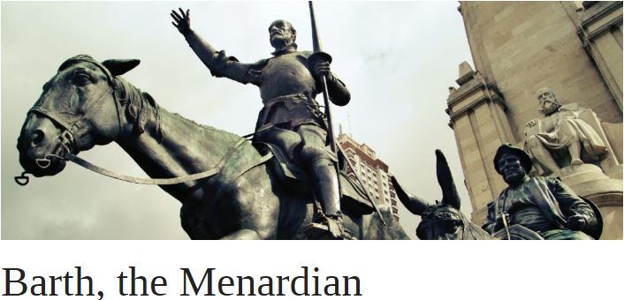 Barth, the Menardian