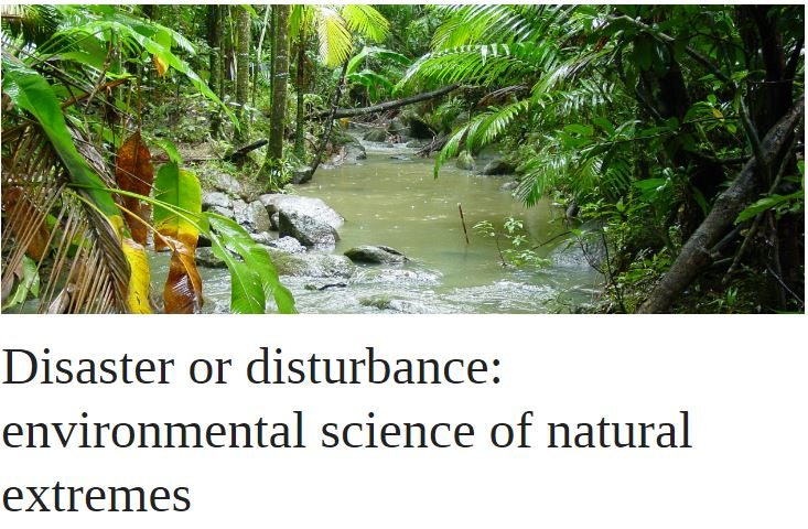 Disaster or disturbance: environmental science of natural extremes | OUPblog